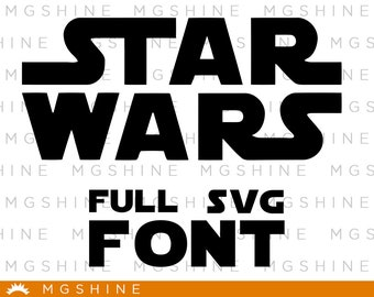 Star wars font SVG files - Star wars alphabet - Star wars letters for Cricut and Silhouette - Star wars png font - TS15