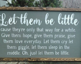 Let them be little framed sign / Framed decor / nursery decor / nursery wall art / framed wall art