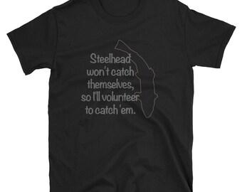 Steelhead Fisherman Woman fishing and fly fishing T-Shirt