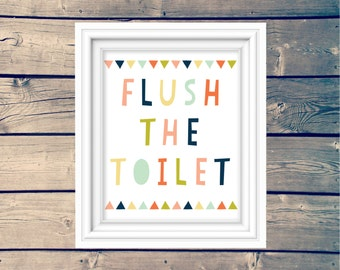FLUSH THE TOILET bathroom printable, kids bathroom art, typography wall print, children's bathroom wall art, cute printable wall art,