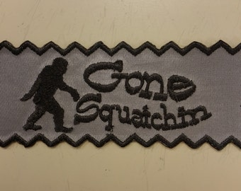 Sasquatch Patch, Gone Squatchin Embroidered Patch, Bigfoot Searching Patch, Finding Bigfoot Patch, Searching Sasquatch Iron On Patch