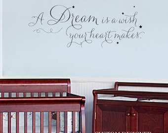 Wall Decal - Vinyl Decal - Little Girl Wall Sticker - A Dream is a Wish Your Heart Makes - Nursery Decal - Princess Nursery Decor 102