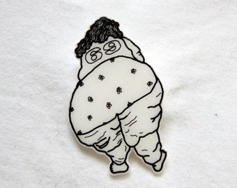 Cellulite Cindy Brooch