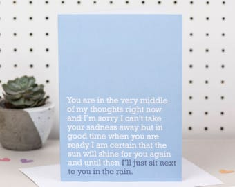 I'll Just Sit Next To You In The Rain Sympathy Card