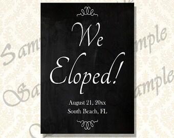 Wir brannte Hochzeit Signage, Tafel Foto Prop druckbare, benutzerdefinierte Entführung Ankündigung, 1181