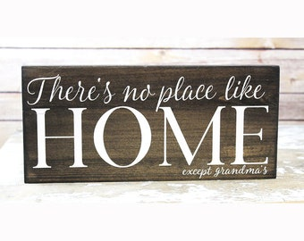 Grandma Sign, There's No Place Like Home Except Grandma's, Gift for Grandma from Grandkids, from Grandchildren, Gift for Mimi, Grandma Gifts