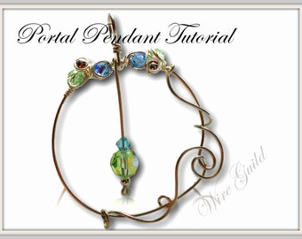 Portal Pendant - A Wire Wrapped Pendant Tutorial