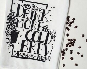 Coffee Tea Towel, Screen Printed Flour Sack Towel, Cold Brew