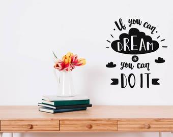 Motivational Dream Wall Sticker Quote