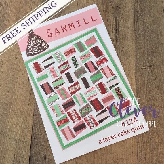"Quilt Pattern, Layer Cake Quilt Pattern, Sawmill #124, Lella Boutique, Vanessa Goertzen 65.5"" x 75"", Gift for Quilters"