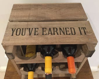 """Vintage style reproduction wooden Apple Crate Wine Rack for 6 bottles """"You've Earned It"""""""