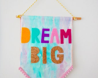 Dream Big Canvas Banner- Girls Room Banner, Unicorn Banner, Canvas Banner,Wall Hanging, Quote Banner, Home Decor,  Birthday Gift
