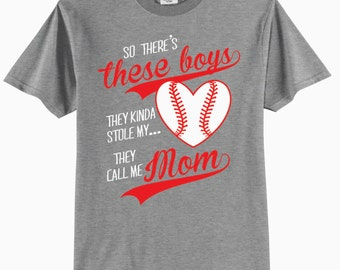 So There's These Boys, They Kinda Stole My Heart, They Call Me Mom Baseball T-Shirt