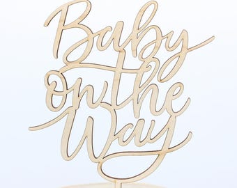 Calligraphy Baby Cake Topper, Baby on the Way Cake Topper, Personalized Gold and Silver, Custom Baby Cake Topper, Baby Shower Cake Topper