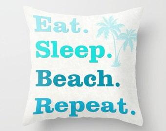Eat Sleep Beach Repeat pillow, cushion, beach decor, beach pillow, home decor, throw pillow, pink, orange, blue, green, beachbum, pillow set
