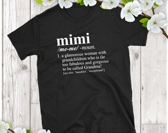 Mimi Shirt - Dictionary Definition - Pregnancy Reveal, Birth Announcement, Christmas Gift, Mimi T-Shirt,Mimi Gift