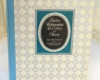 Antique 1927 cookbook, Electric Refrigerator Recipes and Menus, vintage cookbook, silver and white pattern