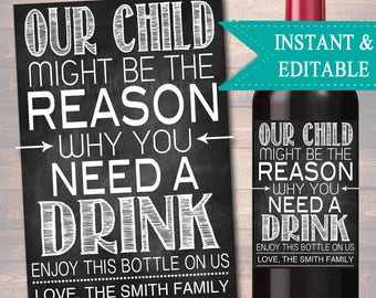 EDITABLE Our Child Might Be the Reason You Drink, Printable Wine Label, Christmas, Teacher Appreciation Gifts, Grandparent, Babysitter Gift