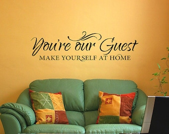 You're Our Guest - Vinyl wall decal - guest room vinyl decal - entryway decals - entryway decor - home entry decal