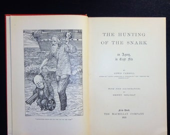 "1923 LEWIS CARROLL - The Hunting of the Snark, Illustrated, ""An Agony in EIght Fits"""