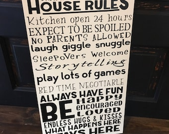 Grandparent's house rules, sign