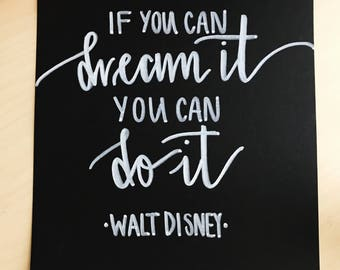 If you can dream it you can do it Print