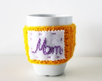 Mom coffee cup cozy, yellow crochet cup cozy, gift for mom, mothers day gift, mom crochet coffee cozy, customizable cozy, personalized cozy