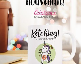 "Mug ""Ketching! #happydance"", dancing, happiness, happy dance, unicorn dance, music, etsy, etsy, motivational, humorous artisan seller"
