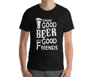 Drink Good Beer T-Shirt