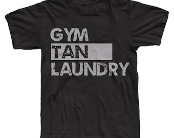 FATHERS DAY Gift, Jersey Shore, Gym Tan Laundry, Jersey, Beach, Tan, New Jersey Shore, Guido, Snooki, Tanning