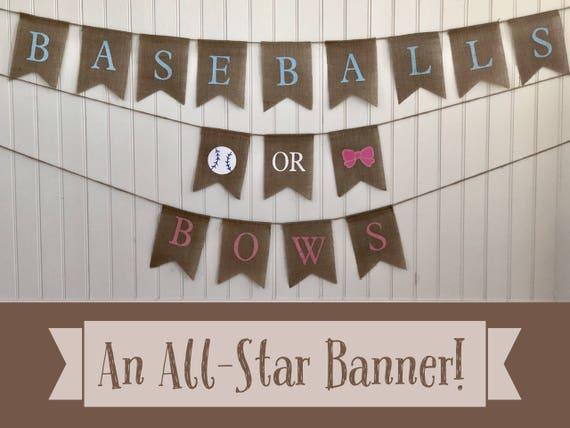 BASEBALLS or BOWS Burlap Banner! The Perfect Gender Reveal Theme! Customizable Burlap Banners! Perfect Gender Reveal Ideas!