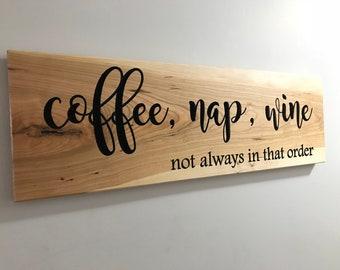 Coffee, Nap, Wine sign