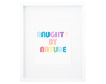 Naughty By Nature, Hip Hop Nursery Print, Hip Hop Kids Print, Colorful Kids Decor, Rainbow Kids Decor, Rainbow Kids Art, Rainbow Nursery Art