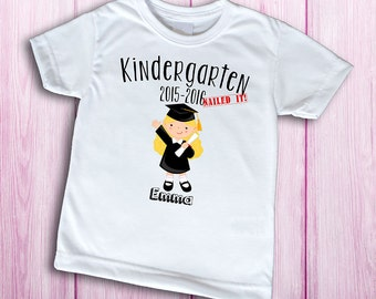 Kindergarten Nailed it t-shirt, customized kindergarten graduation shirt for girls, graduation gift, kindergarten graduation shirt