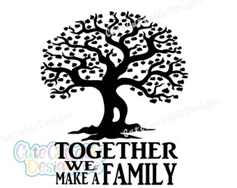 Family Tree SVG, Wedding SVG Together we make a family Anniversary Wedding sign svg Eps Png DXF, Silhouette Cricut vector Clip Art