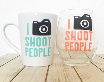 Photographers Coffee Mug and Wine Glass, I Shoot People Camera Cups, Photographer Thank You Gift, Camera Man Coffee Cup, Funny Photographer