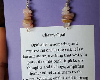 Cherry Opal Chip Healing Earrings