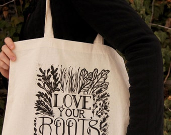 "Reusable Cotton Tote Bag ""Love Your Roots"" Print"