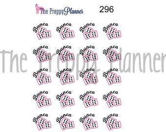 BUNCO Planner Stickers for ALL  Planner Types #296