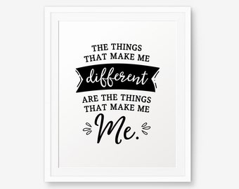 Winnie The Pooh Quote - The things that make me different..., Nursery Decor, Inspirational quote kids wall art,  A.A. Milne quote