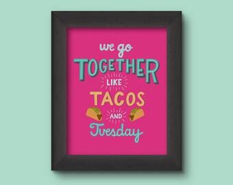 SALE Love Art Print |Food Art | Taco Art Print |Taco Art | Funny Art Print | Wall Art |Typography Print |Art Print | 5x7 8x10