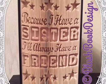 Because I Have a Sister I'll Always Have a Friend Book Folding Pattern Bookart Template