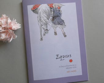 Equus - 25 days of Horses - Zine
