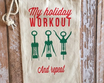 My Holiday Workout and Repeat Wine Bag