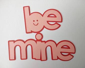 Valentine Die Cut - Be Mine Die Cut - Valentine's Cards - Card Decoration - Valentine Cutouts - Scrapbooking - Set of 3