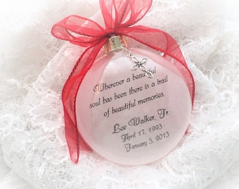 Memorial Ornament Personalized with Free Charm,Wherever a beautiful soul has been, In Memory, Remembrance