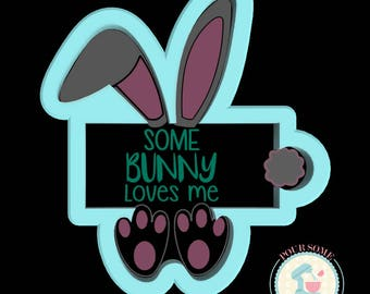Some Bunny Loves Me Cookie Cutter
