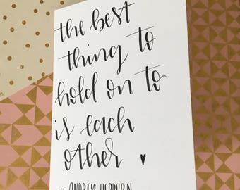 Hand lettered audrey hepburn quote card