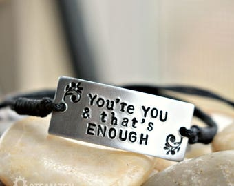 You're You and That's Enough Dear Evan Hansen Inspired Adjustable Bracelet - Affirmation - Empowerment - Actor gift - Fandom Gift - Unisex