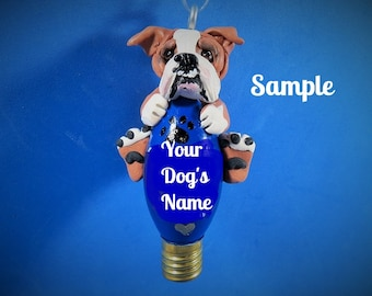 English Bulldog red and white Christmas Light Bulb Ornament Sally's Bits of Clay PERSONALIZED FREE with Dog's Name